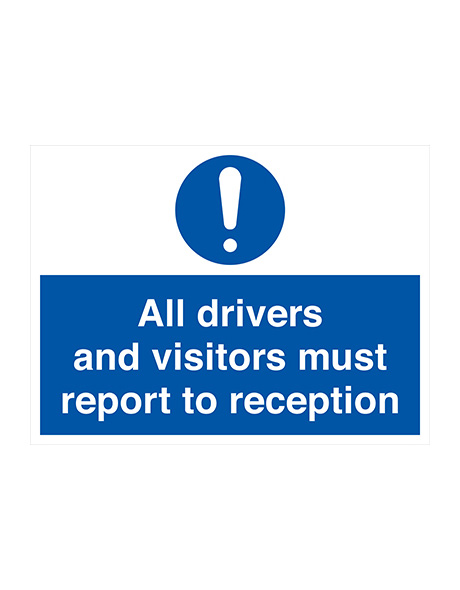 safety-sign-mandatory-all-drivers-must-report-reception